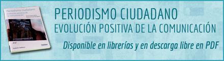 Periodismo Ciudadano: Evolución positiva de la comunicación