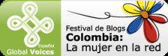 Festival de Blogs Colombia: La mujer en la Red
