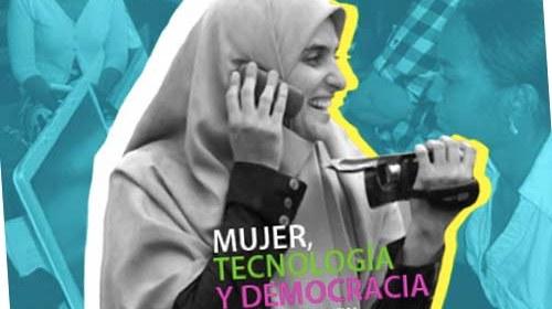 """""""Mujer, Tecnología y Democracia para el cambio social"""" #TICparalapaz"""
