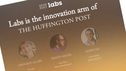 HuffPost Labs: El laboratorio informativo del Huffington Post
