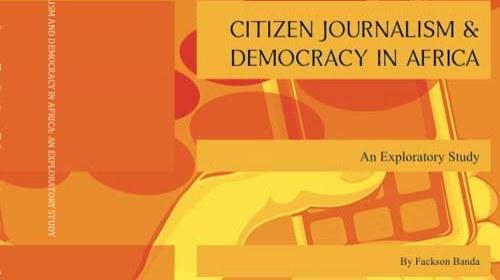 """""""Periodismo Ciudadano y Democracia en África"""": Un libro en línea de Fackson Banda"""