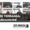5×55 Terrassa, un documental financiado mediante crowdfunding