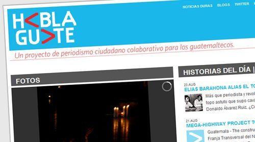 HablaGuate, un proyecto de periodismo ciudadano colaborativo para los guatemaltecos