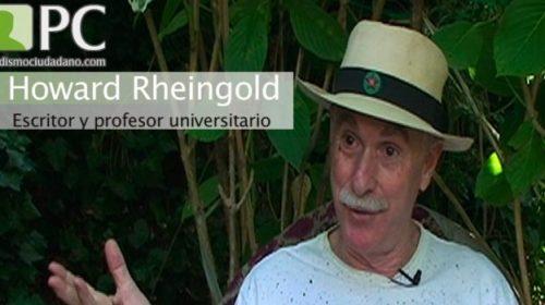 """Howard Rheingold: """"Ni siquiera todas las cadenas de televisión del mundo podrían haber construido Youtube"""""""