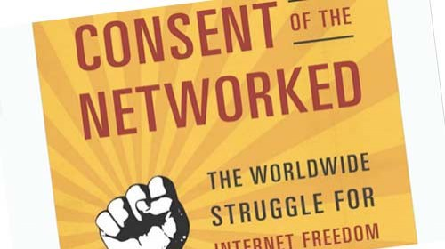 """Consent of the Networked: la lucha mundial por la libertad en Internet"" de Rebecca MacKinnon"