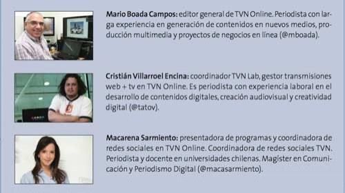 Mario Boada Campos, Cristián Villarroel  Encina, Macarena Sarmiento y TVN Online: Reportwiteros