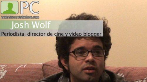 """Josh Wolf: """"El término periodista voluntario me parece más acertado que el de periodista ciudadano"""""""
