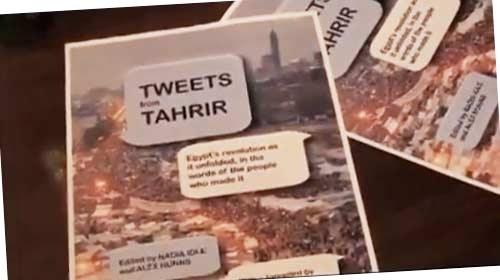 'Tweets from Tahrir': el libro de la revolución egipcia en 140 caracteres