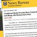 Los medios tradicionales son más completos que los medios ciudadanos, según un estudio de la Universidad de Missouri