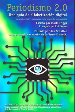 Periodismo 2.0: Una guía de alfabetización digital en inglés, portugués y español