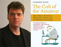 """Andrew Keen: """"El periodista ciudadano puede verse tentado a crear él mismo la noticia"""""""