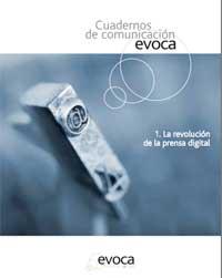 """""""Cuadernos de Comunicación Evoca"""": La Revolución de la prensa digital"""