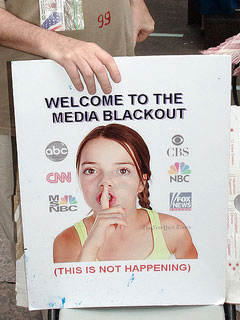 Welcome to the media blackout