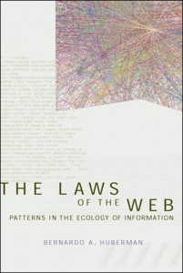 The Laws of the Web