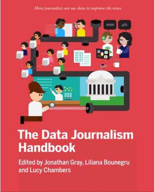 Manual de Periodismo de Datos: Cómo pueden los periodistas utilizar los datos para mejorar las noticias