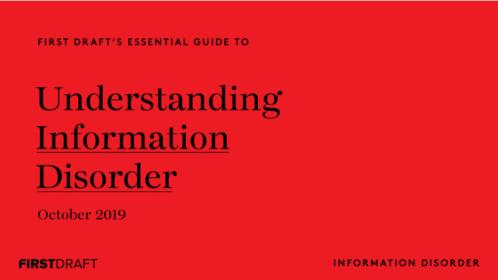 Understanding Information Disorder: una guía esencial de @firstdraftnews para comprender la #desinformación