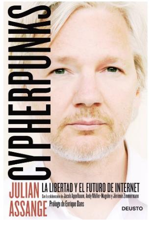 """""""Cypherpunks"""", el nuevo libro de Julian Assange a la venta en noviembre"""